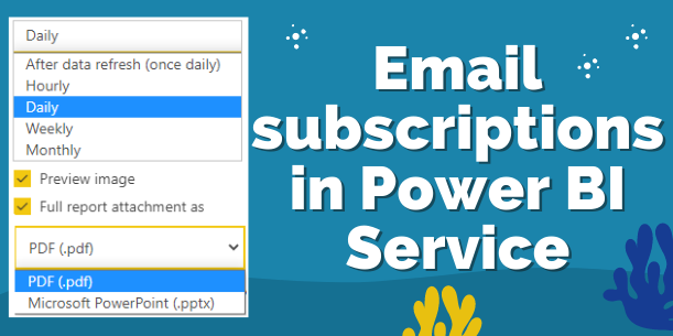 Email Subscription Power BI