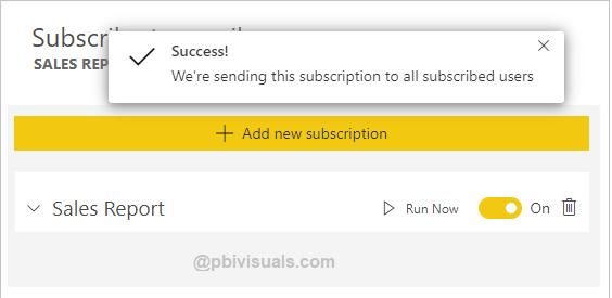 Run now subscription in Power BI service