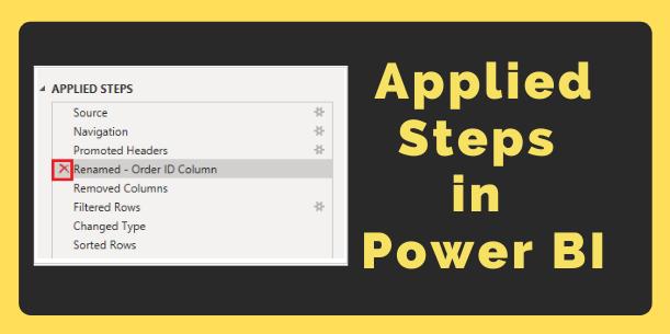 Applied steps list Power BI