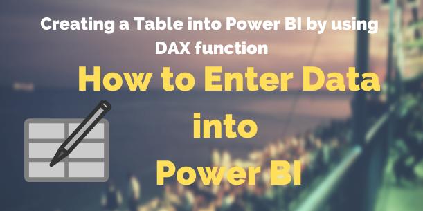 Create a table into Power BI